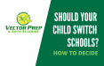 switching schools